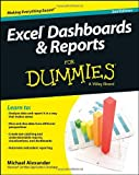 Excel Dashboards and Reports For Dummies (For Dummies (Computer/Tech))