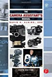 The Camera Assistants Manual